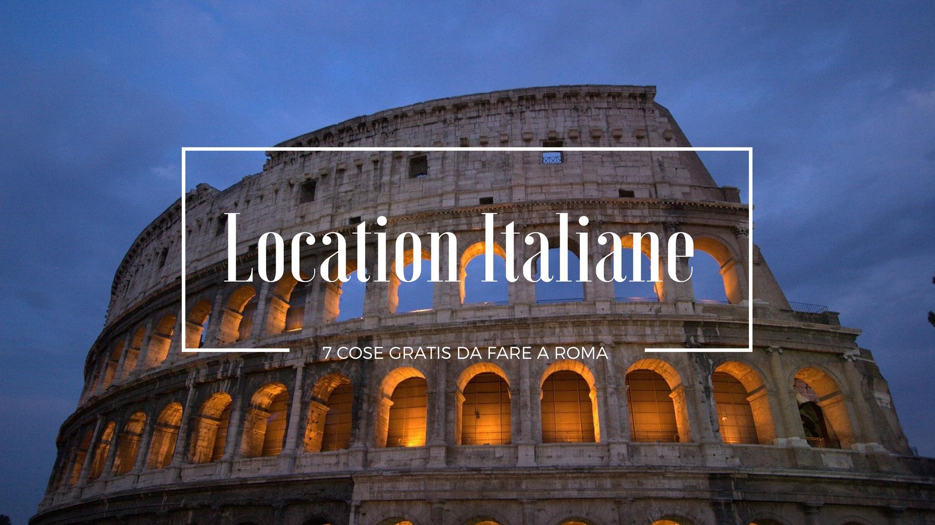 7 Cose Gratis da Fare a Roma