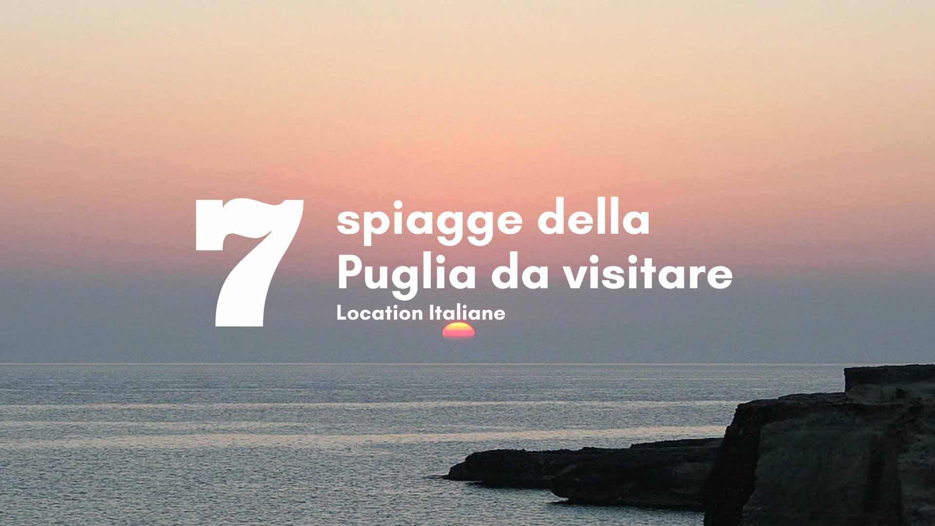 7 spiagge della Puglia da visitare
