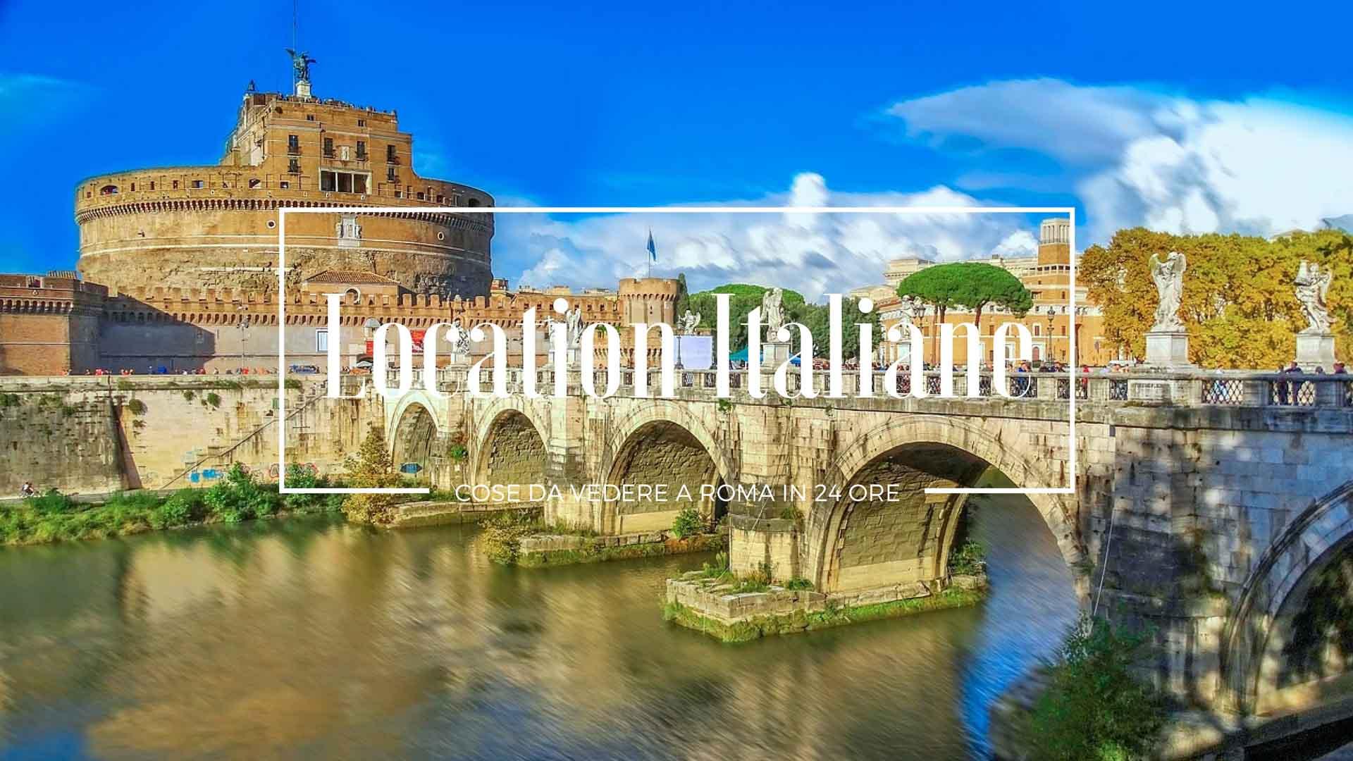 cose da vedere a Roma in 24 ore