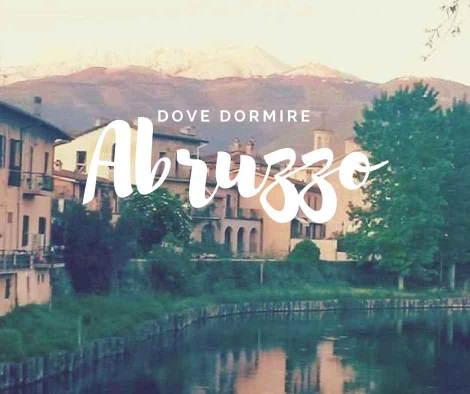 Abruzzo dove dormire