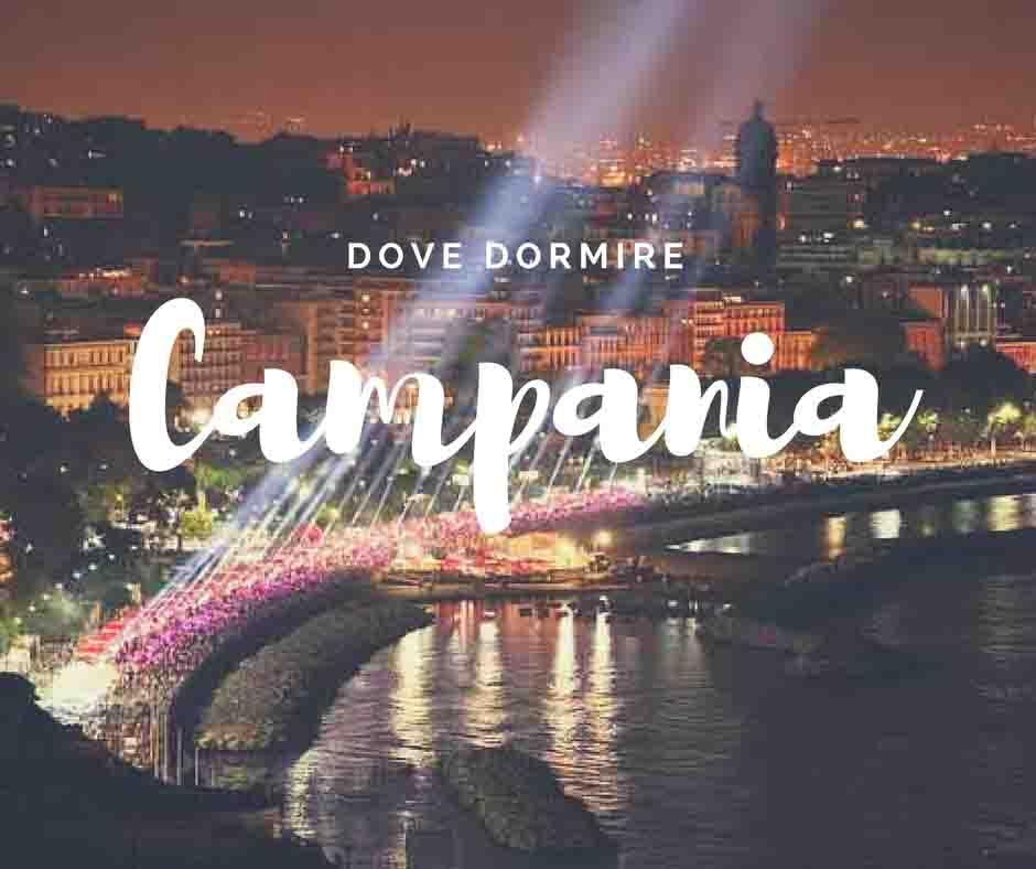 Campania dove dormire