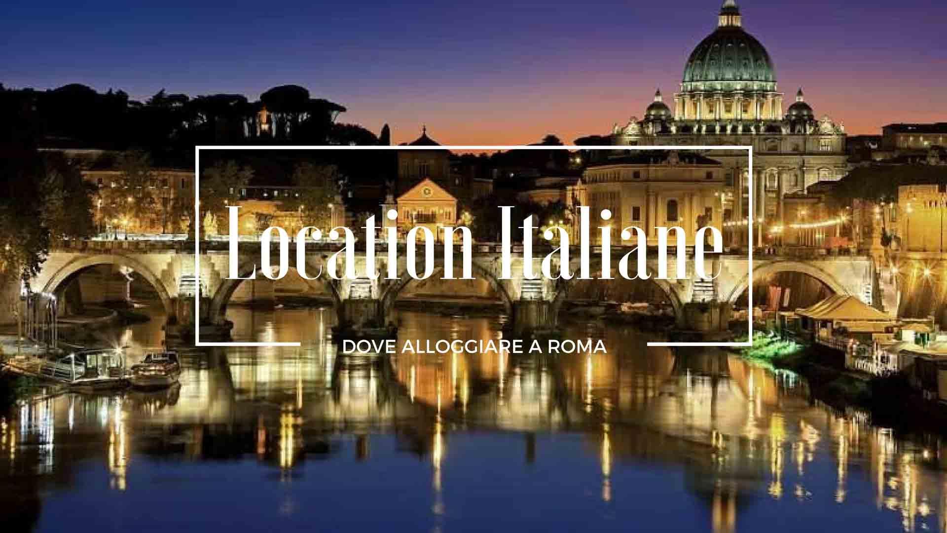 Dove allloggiare a Roma