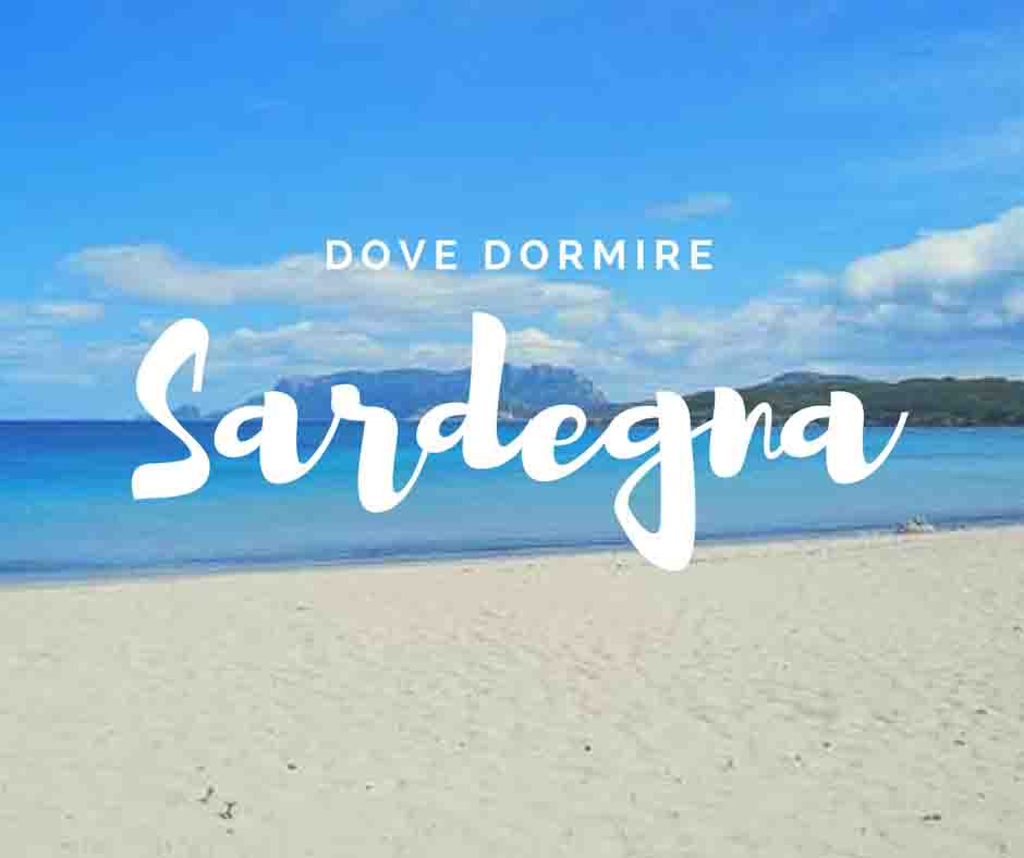 Sardegna dove dormire