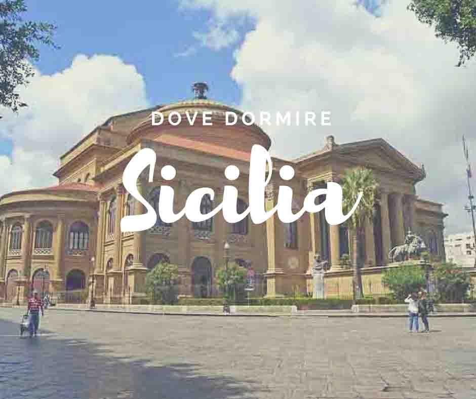 Sicilia dove dormire