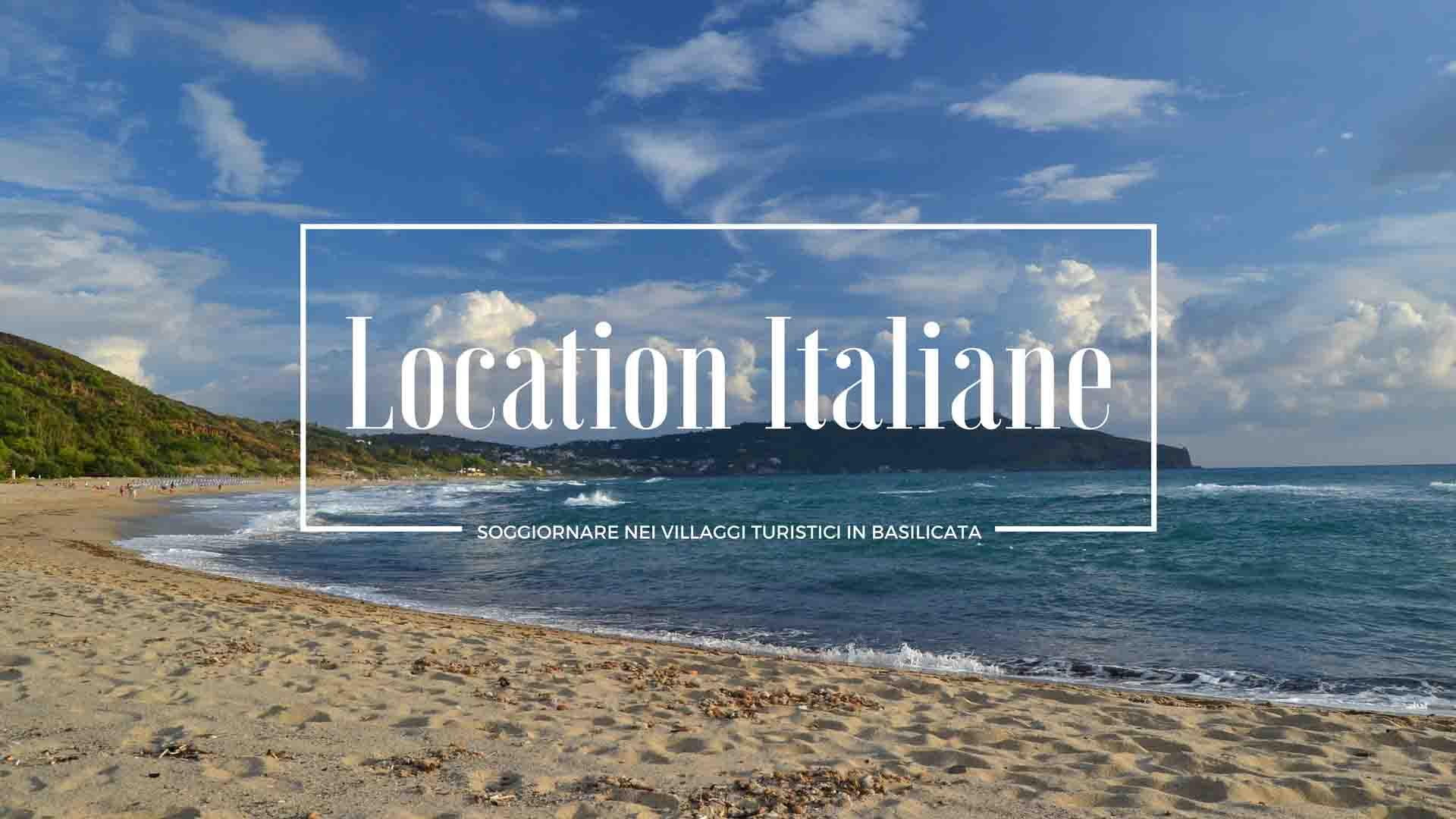 Soggiornare nei villaggi turistici in Basilicata - Location Italiane
