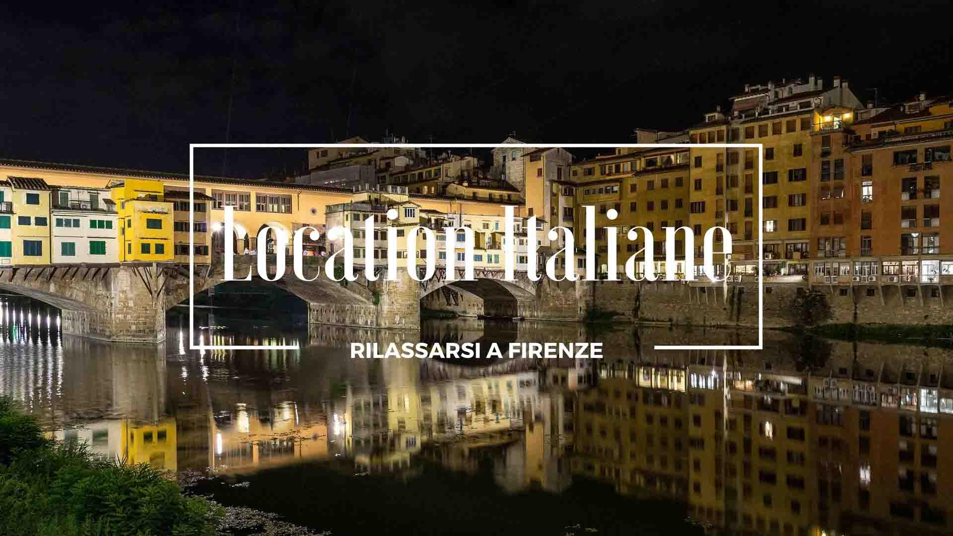 Rilassarsi a Firenze